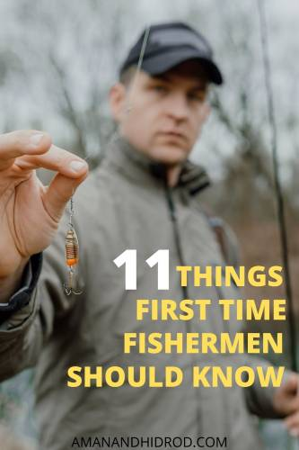 11 things first time fisherman should know
